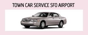 Town Car Service Sfo Airport